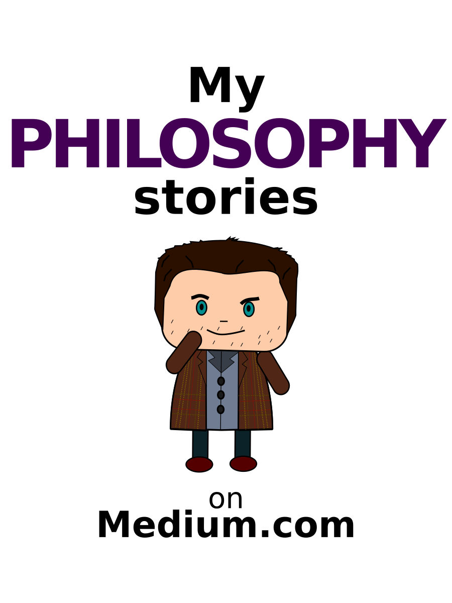 My Philosophy stories on Medium.com
